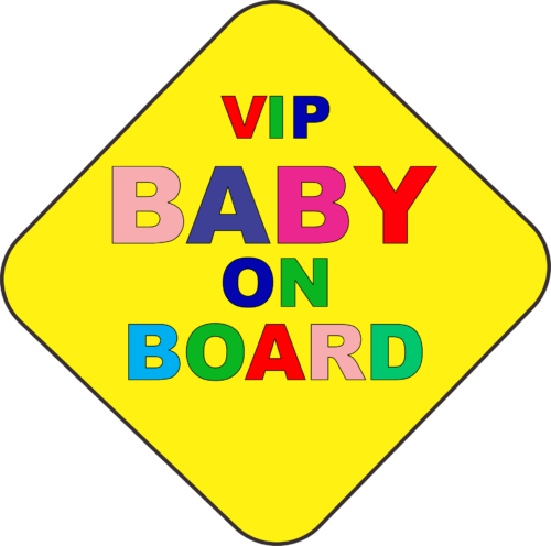 Vip Baby On Board sign
